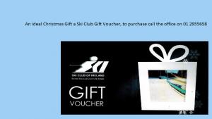 Ski Club gift vouchers for Christmas